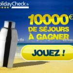 Holiday Shaker vous fait gagner 10 000 euros de sejours